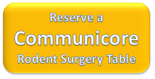 Button to reserve a Communicore Rodent Surgery Table
